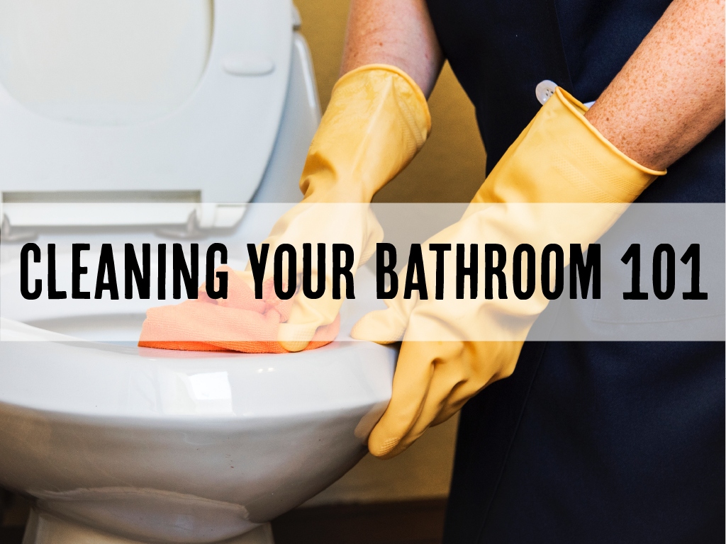 cleaning your bathroom 101 splash image