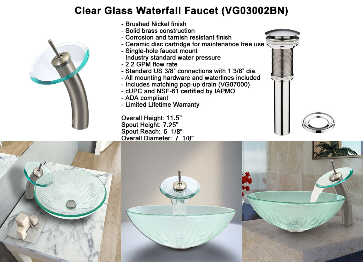 Faucet Option 1: Waterfall Faucet in Brushed Nickel (VGT034BNRND)