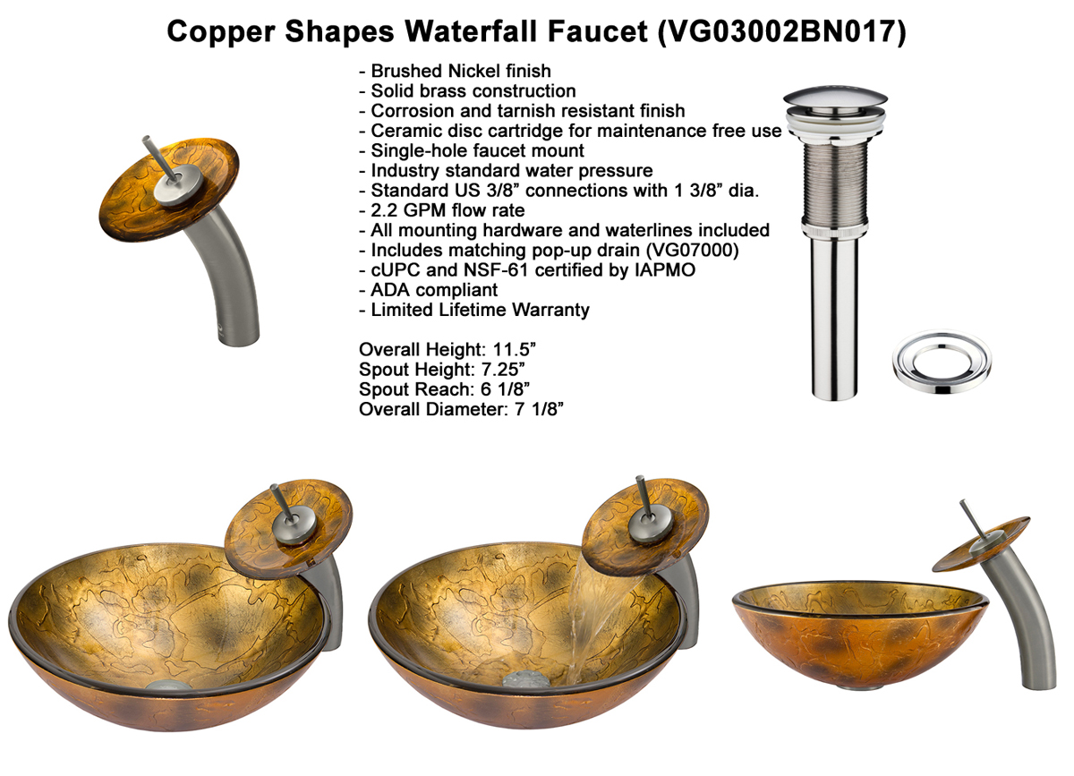 Faucet Option 1: Waterfall Faucet in Brushed Nickel (VGT017BNRND)