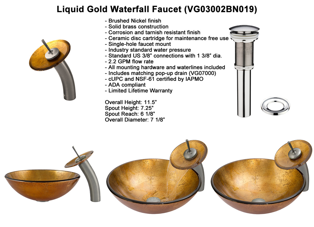 Faucet Option 1: Waterfall Faucet in Brushed Nickel (VGT019BNRND)